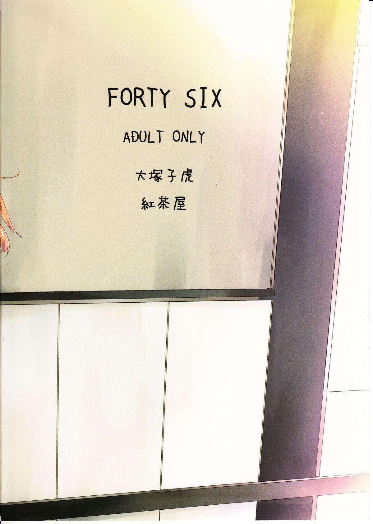 FORTY SIX 47