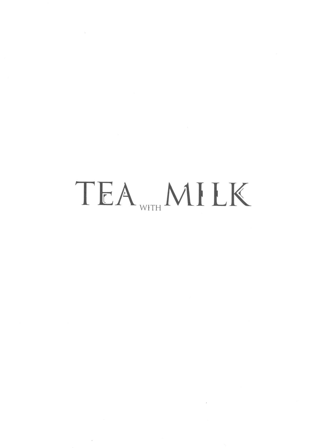 TEA WITH MILK 2
