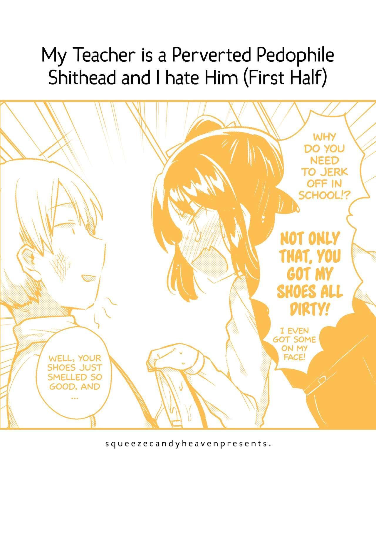 (SC2018 Spring) [squeezecandyheaven (Ichihaya)] Sensei wa Lolicon de Saitei Hentai no Gomikuzu [Zen] + Omake   My Teacher is a Perverted Pedophile Shithead and I Hate Him (First Half) + Bonus Story [English] [ATF] 25