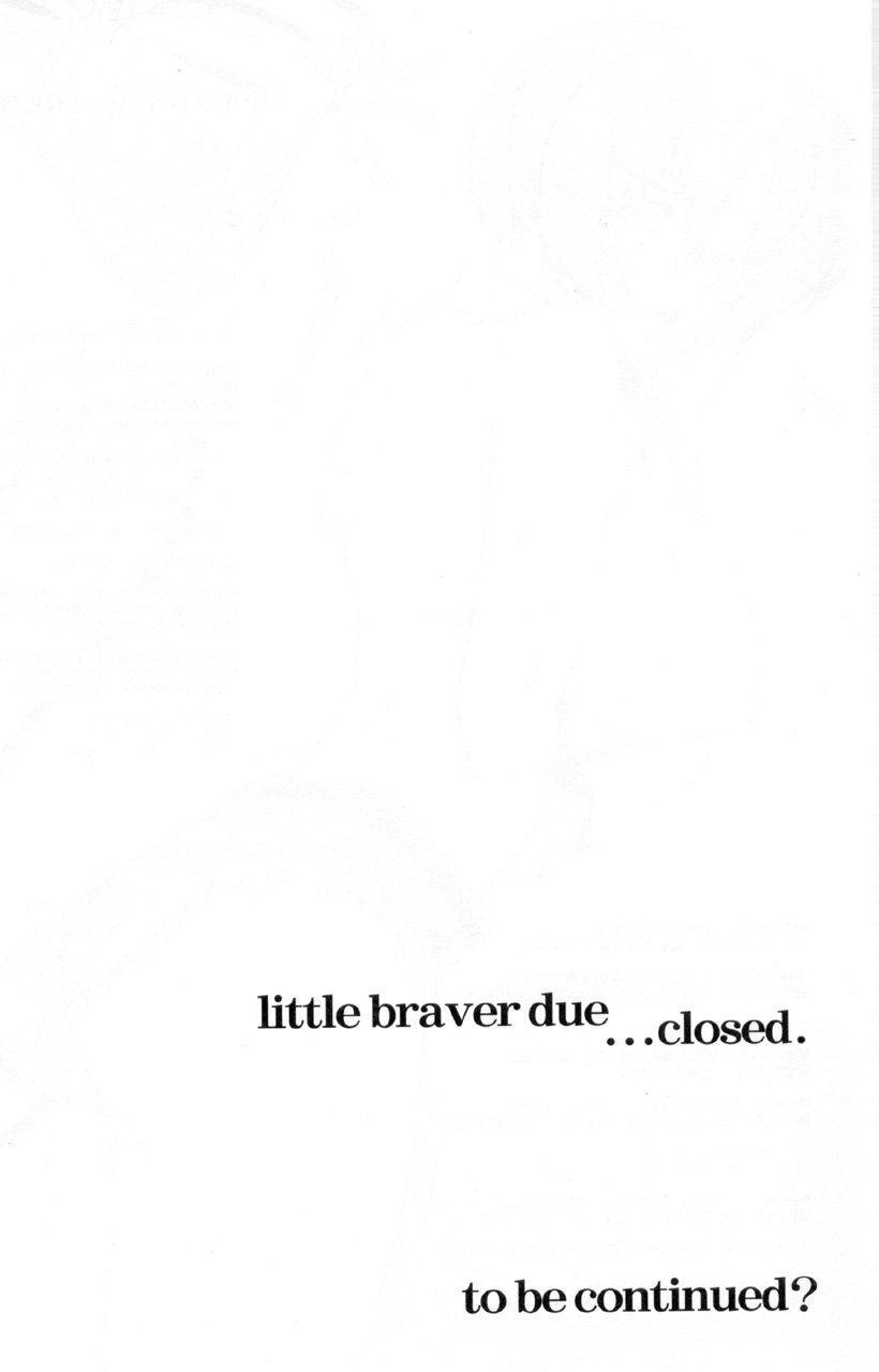 LITTLE BRAVER DUE 24