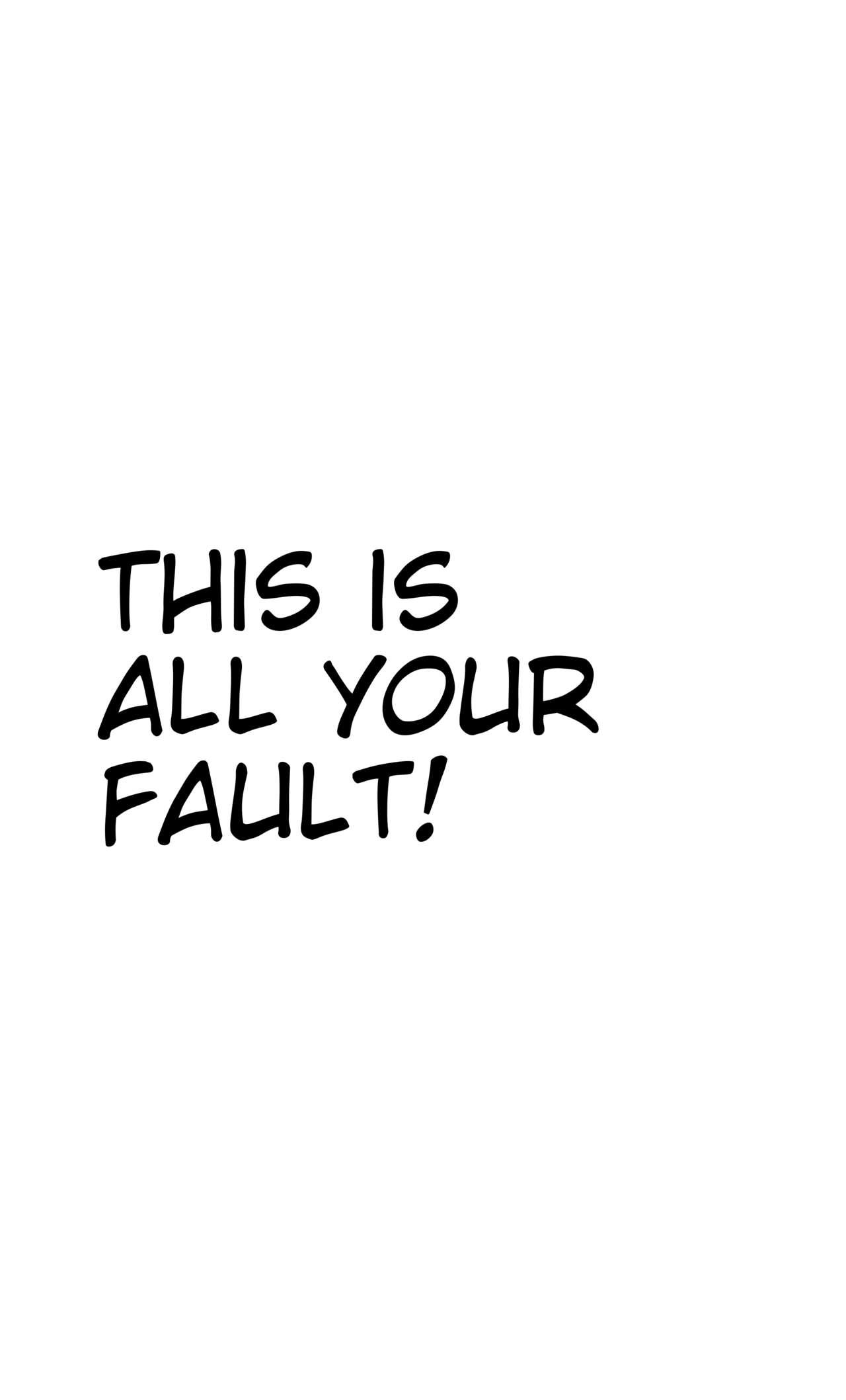 Zenbu Omae no Sei da | This is all your fault! 1