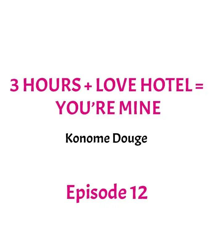 3 Hours + Love Hotel = You're Mine 110