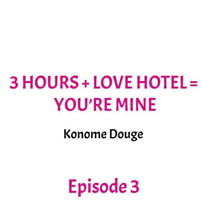 3 Hours + Love Hotel = You're Mine 20