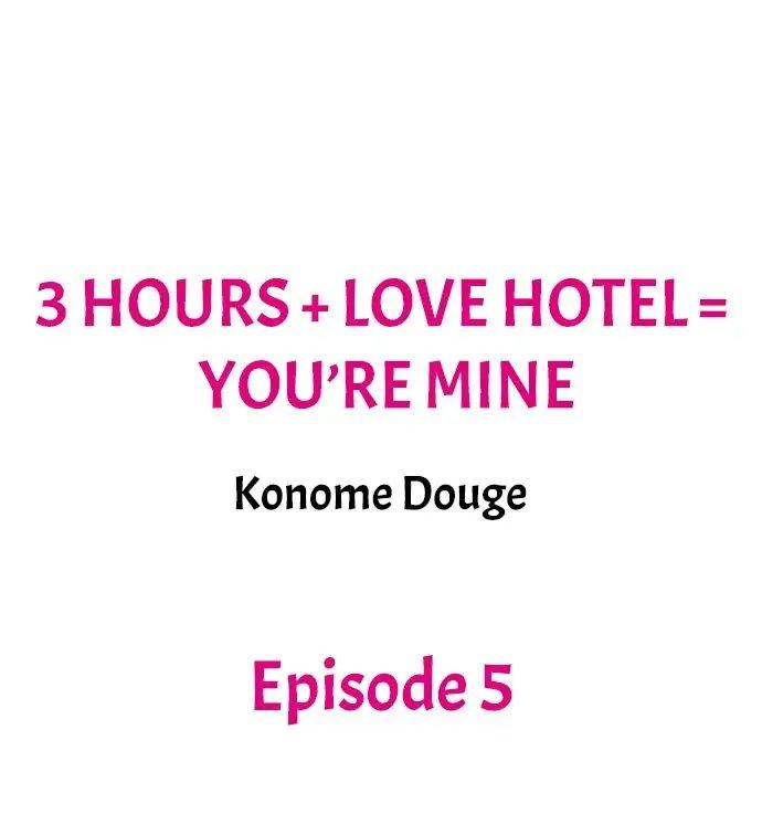 3 Hours + Love Hotel = You're Mine 40