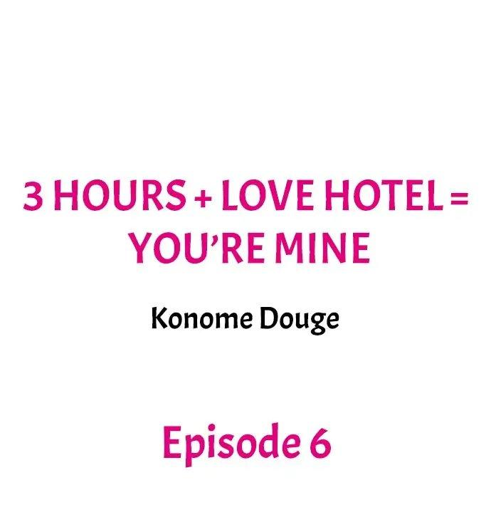 3 Hours + Love Hotel = You're Mine 50