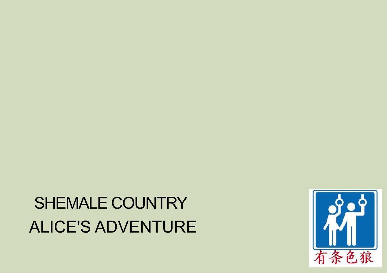 Shemale no Kuni no Alice no Bouken | Shemale Country: Alice's Adventure 1