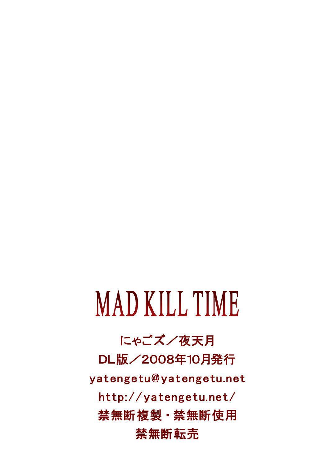 Mad Kill Time 20