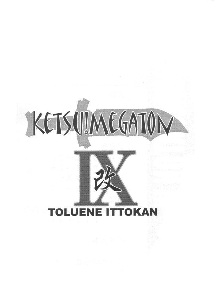 KETSU! MEGATON IX Kai 1