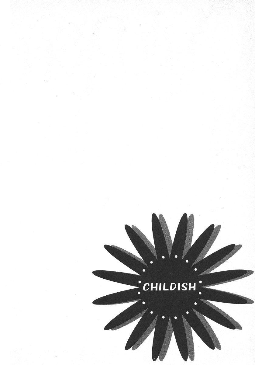 Childish 6