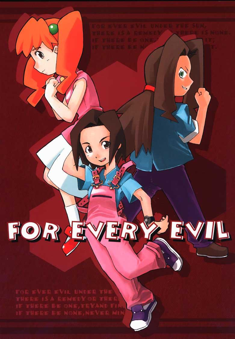FOR EVERY EVIL 0
