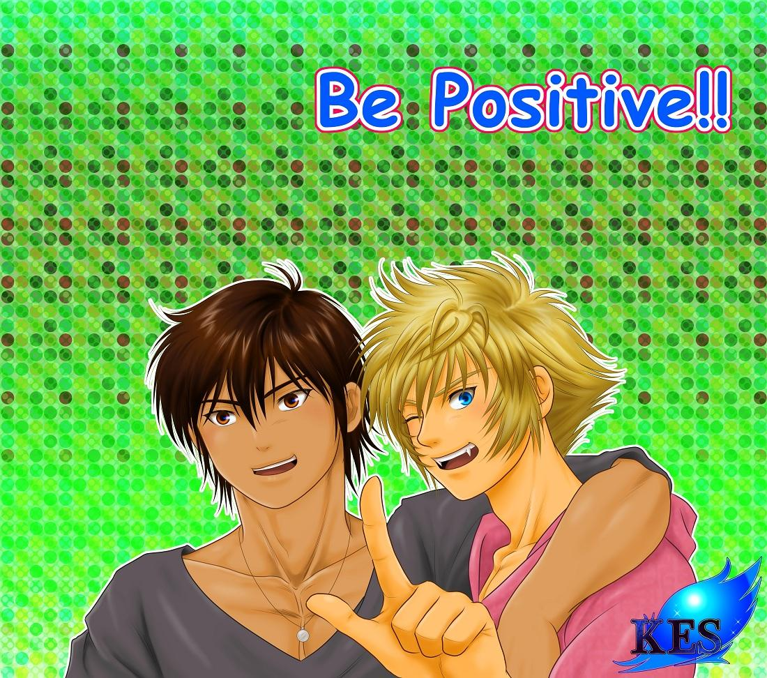 Be Positive!! 1